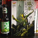 """Um Quadrinho, Uma Cerveja  """"A Última História do Punho de Ferro"""""""